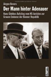 Globke graue Eminenz hinter Adenauer