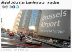 police slam Zaventem airport sec